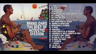 ★ MANU CHAO ★  The BEST of ACOUSTIC 1998-2017  (FULL ALBUM )
