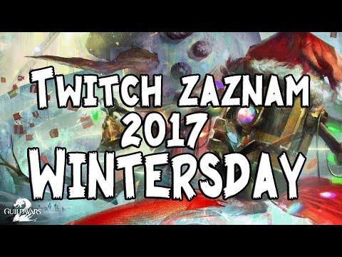 Guild Wars 2 - Wintersday 2017/ záznam
