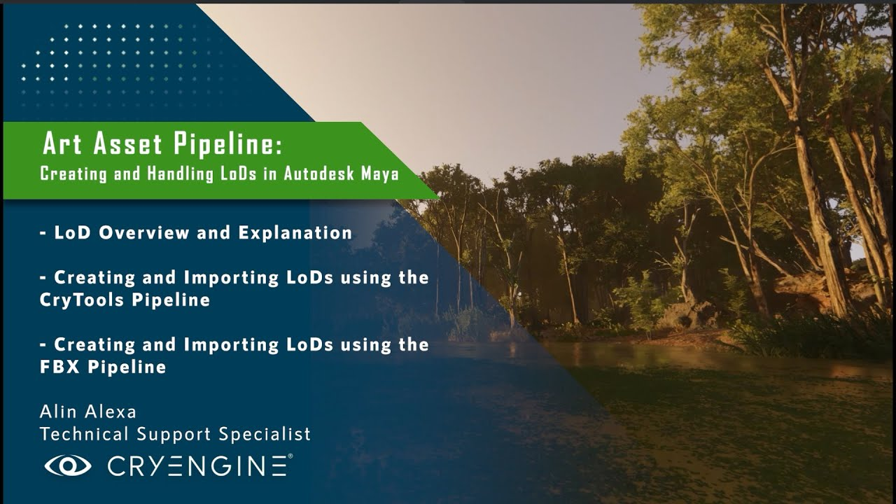 CRYENGINE Tutorial - Art Asset Pipeline: Creating and Handling LoDs (Maya)