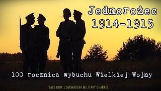 preview picture of video 'Jednorożec 1914-1915 - I Wojna Światowa (WW1 Reenactment)'
