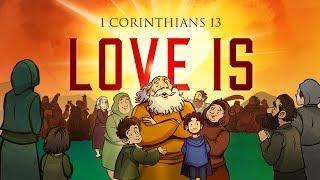 1 Corinthians 13 - Love Is | Bible Stories For Kids (Sharefaithkids.com)
