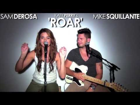 Katy Perry - ROAR - live cover by @SamDeRosaMusic and @MikeSquillante ( @PerezHilton entry)