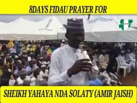SHEIKH YAHAYA NDA SOLATY 8DAYS FIDAU PRAYER