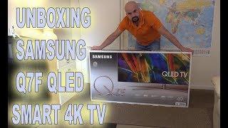 UNBOXING SAMSUNG Q7F QLED 4K TV - 2017 4K