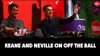Keane and Neville | 'Pints cost leagues' | #MUFC's fitness culture, Liverpool falling short
