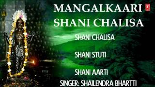 Shani Chalisa, Shani Stuti, Shani Aarti By Shailendra Bhartti I Full Audio Songs Juke Box - Download this Video in MP3, M4A, WEBM, MP4, 3GP