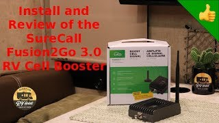Install and Review of the SureCall Fusion2Go 3.0 RV Cell Booster - How To