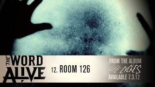 "The Word Alive - ""Room 126"" Track 12"