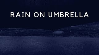 RAIN Sounds on Umbrella at Night 8 Hrs, DARK SCREEN Rain on Umbrella for Sleeping, Relaxing, Study