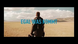 Trailer zum Film EGAL WAS KOMMT