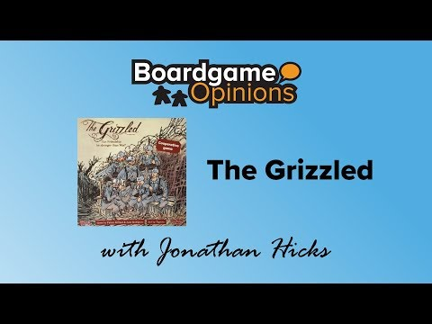 Boardgame Opinions: The Grizzled