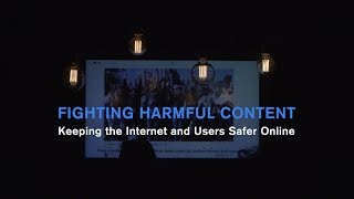 Fighting harmful content: Keeping the internet and users safer online [Promoted]