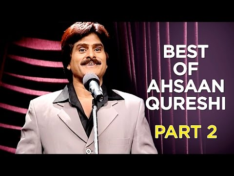 Best Of Ahsaan Qureshi | Part 2 | B4U Comedy