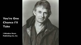 Larry Kingston- You're One Chance I'll Take (Official Audio)