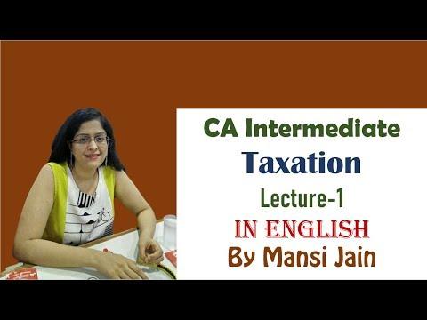 (English) CA Inter Taxation Lecture -1   CA Intermediate Tax video classes