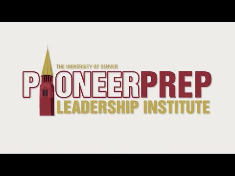 Pioneer Prep Leadership Institute at the University of Denver