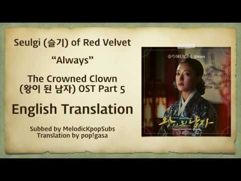 Seulgi (슬기) (Red Velvet) - Always (The Crowned Clown OST Part 5) [English Subs]