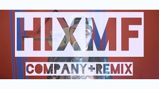 Drake - Company (feat. Travi$ Scott) - HIXMF Remix