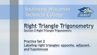 """College Math - Trigonometry Chapter Practice Set 2, """"Labeling Right Triangles""""."""