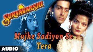 Suryavanshi : Mujhe Sadiyon Se Tera Full Audio Song