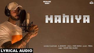 Mahiya (Lyrical Audio) A.Shawn | New Punjabi   - YouTube