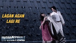 Lagan Agan Lagi Re - Official Song - Unforgettable