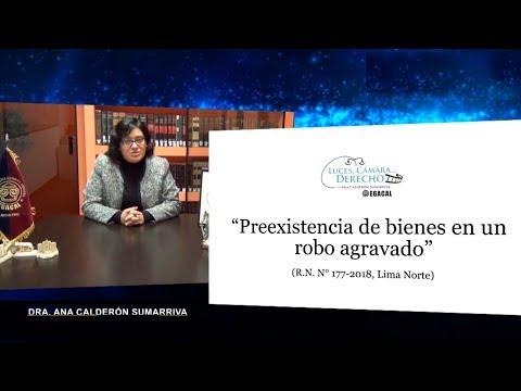 PREEXISTENCIA DE BIENES EN UN ROBO AGRAVADO - Luces Cámara Derecho 130