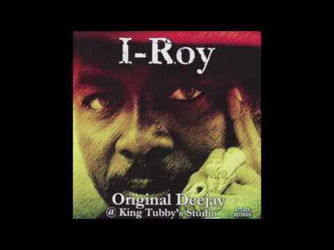 Flashback: Original Deejay @ King Tubbys Studio – I Roy (Full Album)