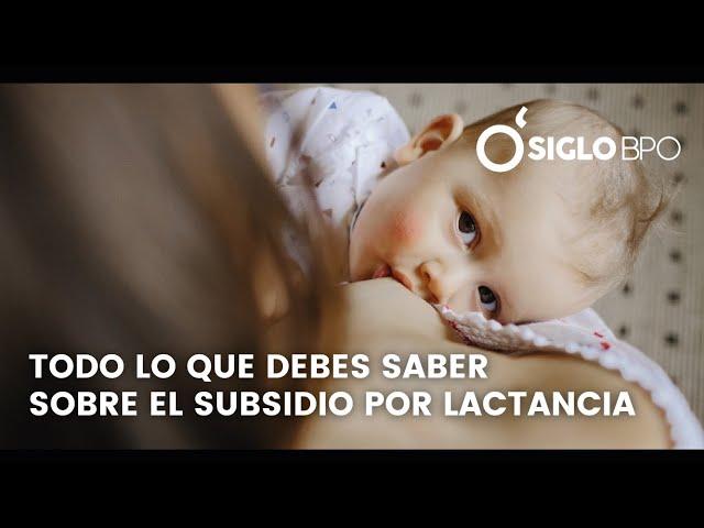 Subsidio por lactancia y su rápido trámite