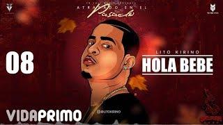 Hola Bebe (Audio) - Lito Kirino (Video)