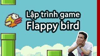 Lập trình game flappy bird (live coding)