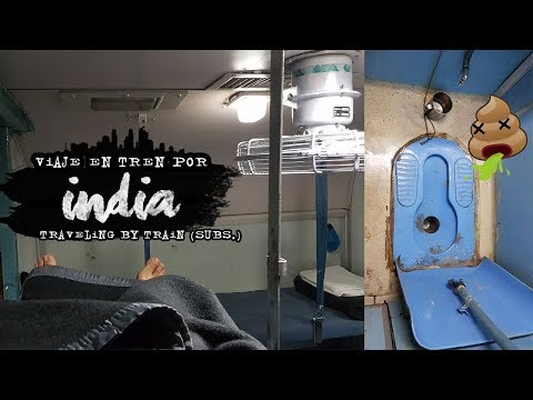 Viaje en Tren por India: No subas sin antes ver esto