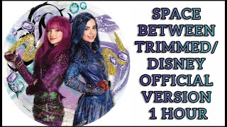 Dove Cameron, Sofia Carson- Space Between [Official Disney Version] (1 HOUR)