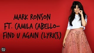 Mark Ronson Ft. Camila Cabello - Find U Again (Lyrics)