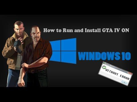 How To Install Play Gta Iv On Windows 10