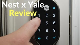 Nest x Yale Lock Review, Set up, Pros & Cons