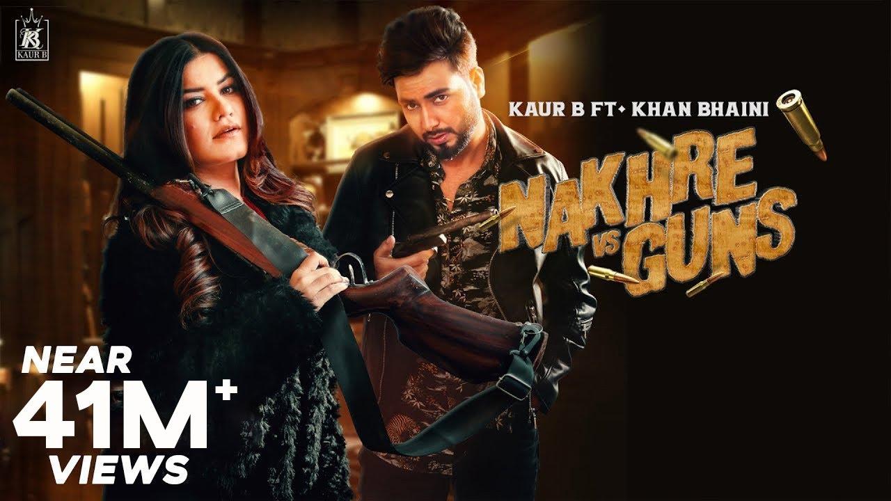 Nakhre vs Guns lyrics-Kaur B-Latest Punjabi Songs 2020