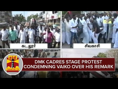 DMK-Cadres-stage-Protest-Condemning-MDMK-Chief-Vaiko-over-his-Remark-against-Karunanidhi