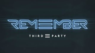 Third Party - Remember video