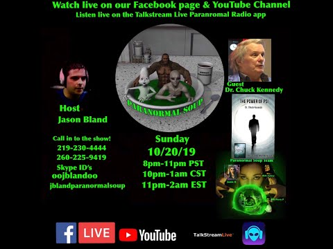 Paranormal Soup Ep 199 guest Dr. Chuck Kennedy