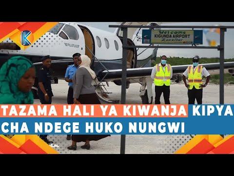 MAMBO SASA MAZURI TAZAMA HALI YA KIWANJA KIPYA CHA NDEGE HUKO NUNGWI ZANZIBAR