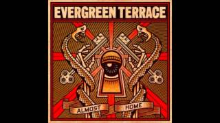 Evergreen Terrace - The Letdown