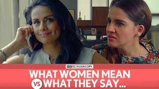 FilterCopy | What Women Mean Vs. What They Say | Ft. Gul Panag, Shruti Seth