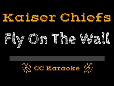Kaiser Chiefs • Fly on the Wall (CC) [Karaoke Instrumental Lyrics]