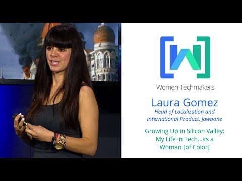 Google Developers: Women Techmakers Summit: Mountain View - My Life in Tech as a Woman [of Color] (2014)