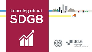Thumbnail for Learning about SDG 8