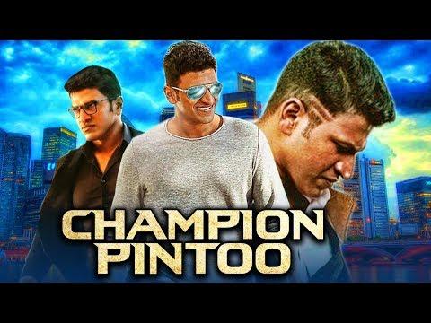 Champion Pintoo 2019 Kannada Hindi Dubbed Full Movie | Puneeth Rajkumar, Anuradha Mehta, Prakash Raj