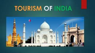 Best Powerpoint Presentation on Indian Tourism