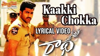 'Kaakki Chokka' Song from 'Radha'