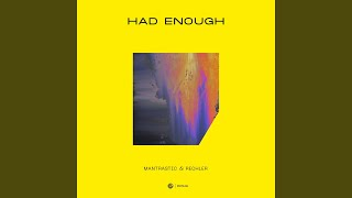 Had Enough (Extended Mix)